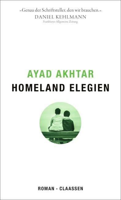 Akhtar, Ayad: Homeland Elegien