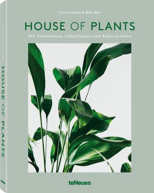 Ray, Rose/Langton, Caro: House of Plants