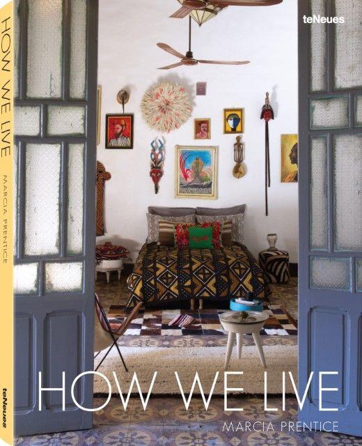 Prentice, Marcia: How We Live