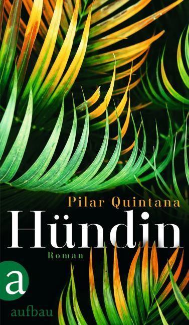 Quintana, Pilar: Hündin
