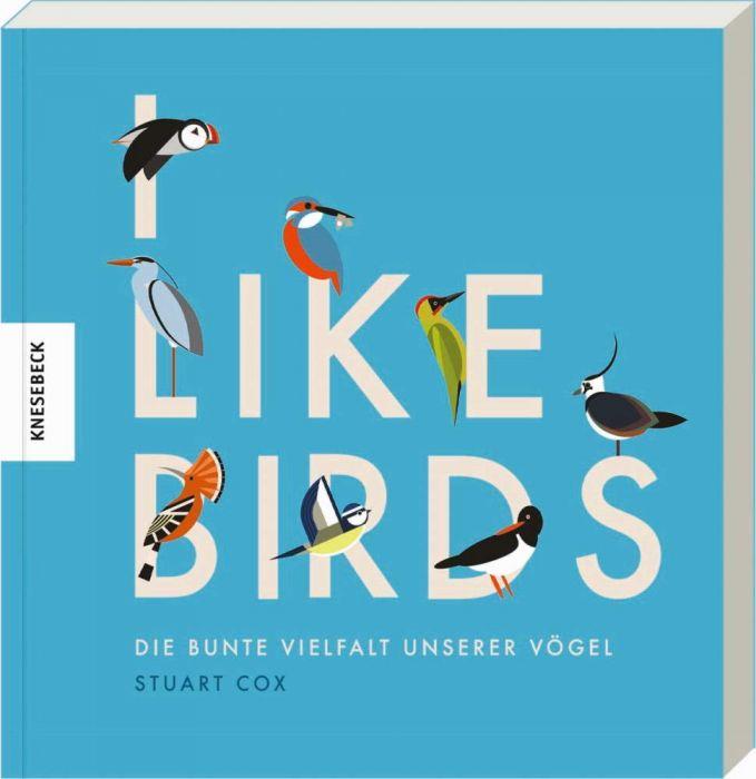 Cox, Stuart: I like Birds