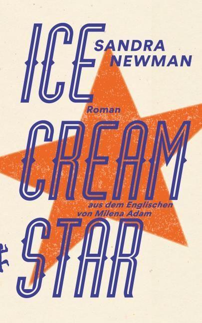 Newman, Sandra: Ice Cream Star