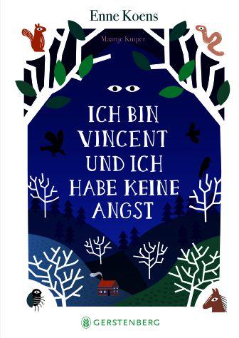 Koens, Enne: Ich bin Vincent und habe keine Angst