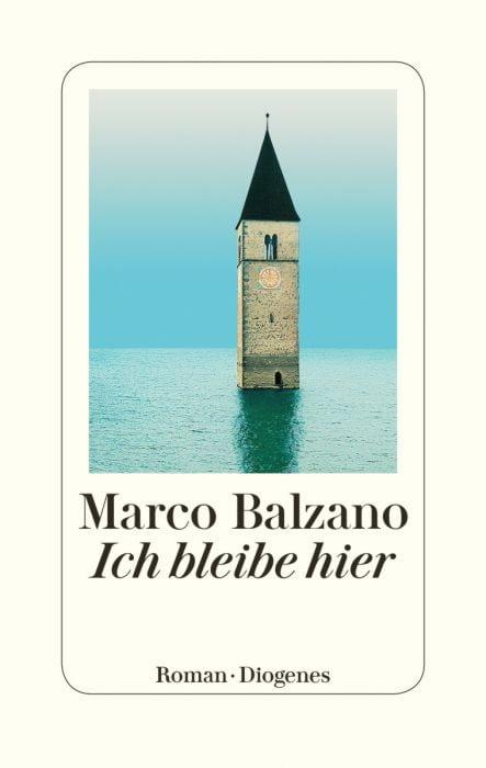 Balzano, Marco: Ich bleibe hier