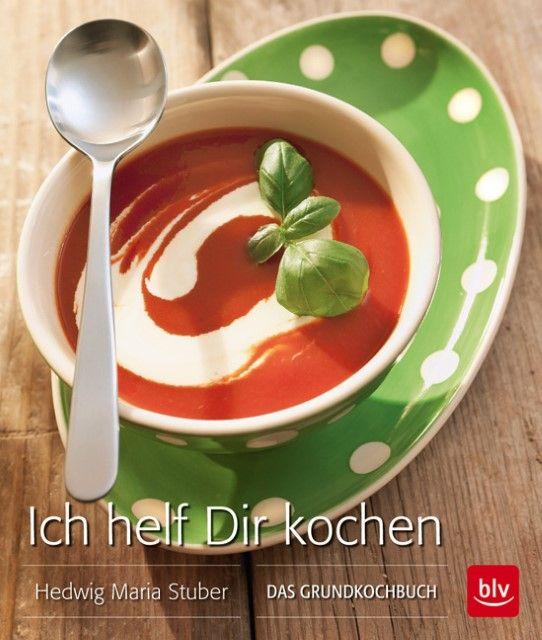 Stuber, Hedwig Maria: Ich helf dir Kochen