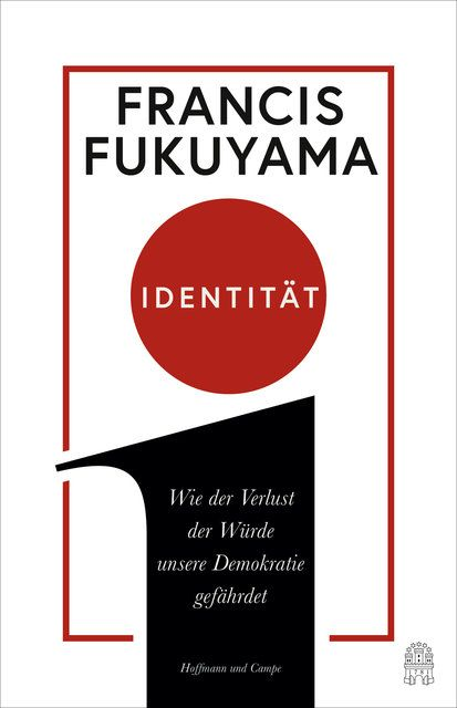 Fukuyama, Francis: Identität