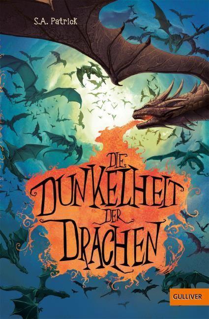 Patrick, S A: Die Dunkelheit der Drachen