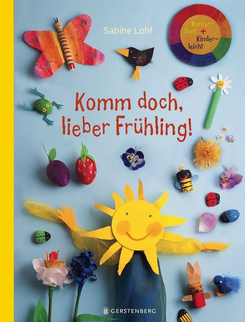 Lohf, Sabine: Komm doch, lieber Frühling!