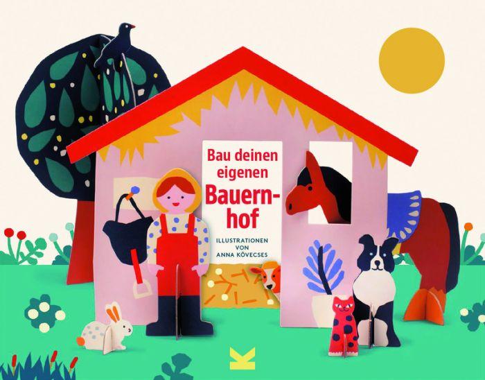 Kövecses, Anna: Bau deinen eigenen Bauernhof