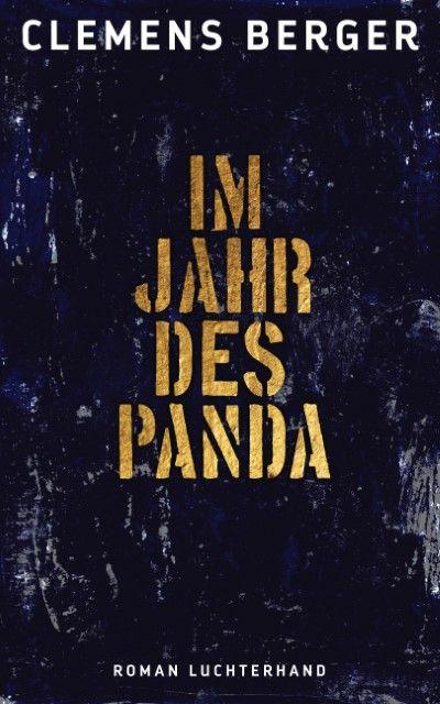 Berger, Clemens: Im Jahr des Panda