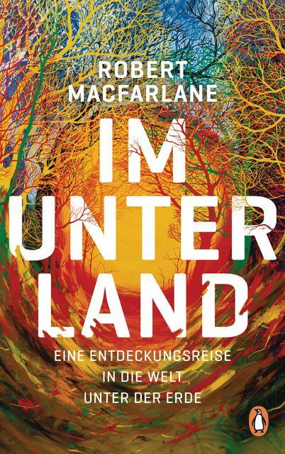 Macfarlane, Robert: Im Unterland