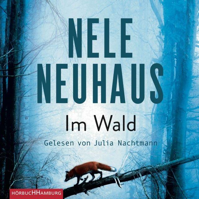 Neuhaus, Nele: Im Wald