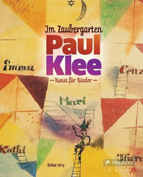 Vry, Silke: Im Zaubergarten - Paul Klee