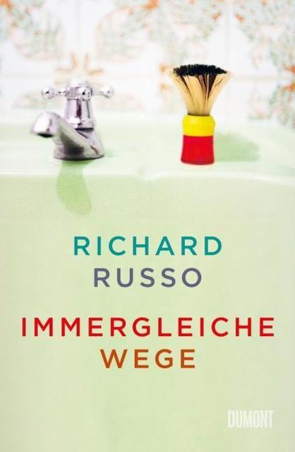 Russo, Richard: Immergleiche Wege