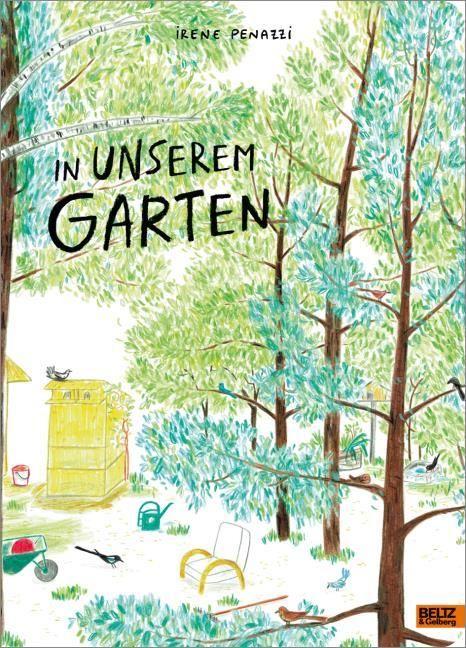 Penazzi, Irene: In unserem Garten