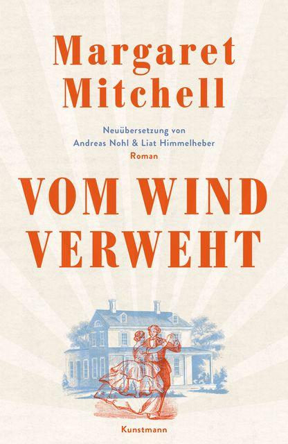 Mitchell, Margaret: Vom Wind verweht