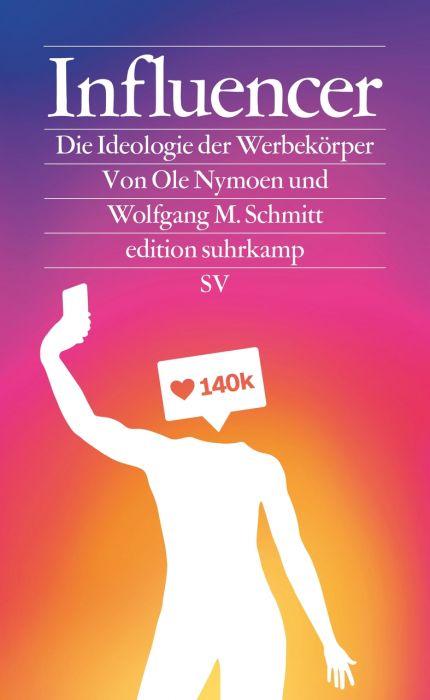 Nymoen, Ole/Schmitt, Wolfgang M: Influencer