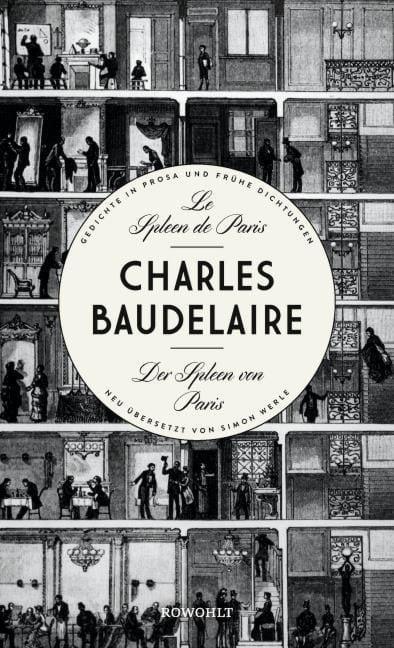 Baudelaire, Charles: Le Spleen de Paris - Der Spleen von Paris