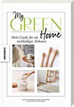 Weidenweber, Christine/Wischnewski-Kolbe, Jana/Peter, Anne: My Green Home