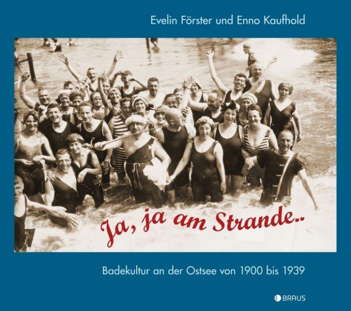 Förster, Evelin/Kaufhold, Enno: Ja, ja am Strande ...