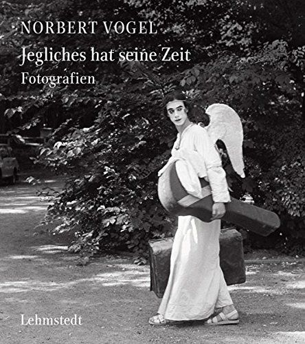 Vogel, Norbert: Jegliches hat seine Zeit