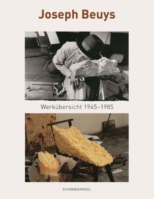 Beuys, Joseph: Joseph Beuys - Eine Werkübersicht 1945-1985