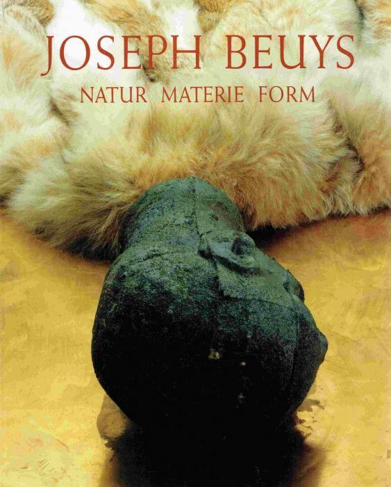 : Joseph Beuys, Natur Materie Form