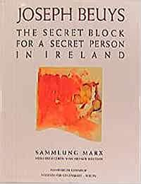Joseph Beuys: Joseph Beuys - The secret block for a secret person in Ireland