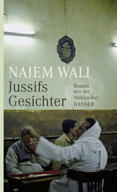 Wali, Najem: Jussifs Gesichter