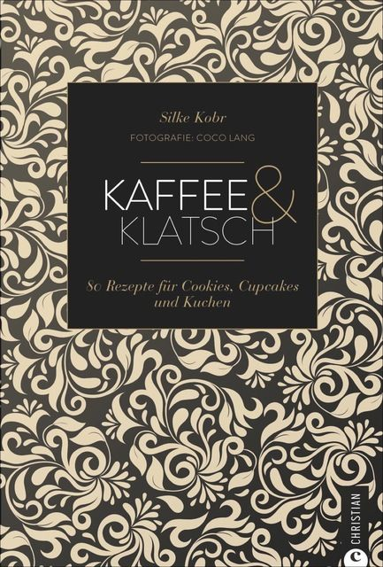 Kobr, Silke: Kaffee & Klatsch
