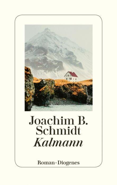 Schmidt, Joachim B: Kalmann