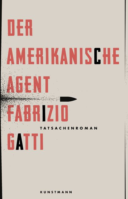 Gatti, Fabrizio: Der amerikanische Agent