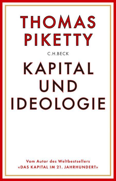 Piketty, Thomas: Kapital und Ideologie