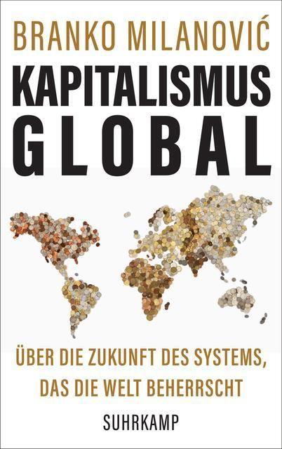 Milanovic, Branko: Kapitalismus global