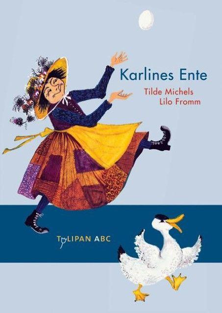Michels, Tilde: Karlines Ente