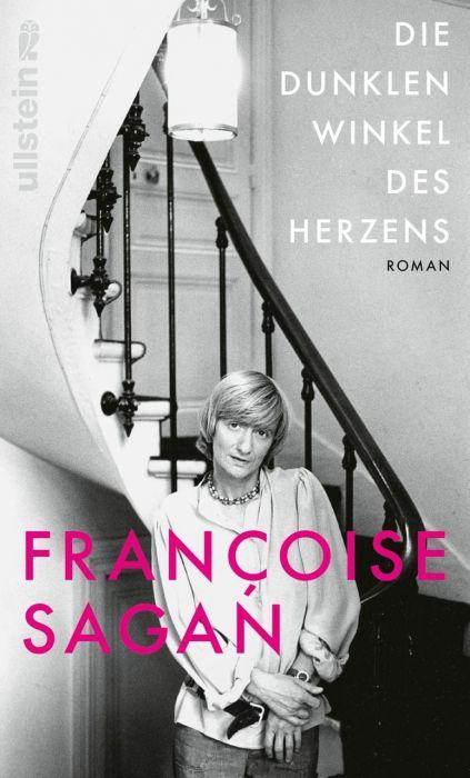 Sagan, Françoise: Die dunklen Winkel des Herzens