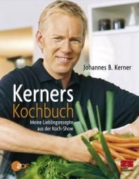 Kerner, Johannes B: Kerners Kochbuch