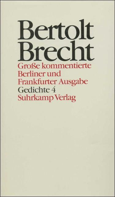 Brecht, Bertolt: Werke. Große kommentierte Berliner und Frankfurter Ausgabe. 30 Bände (in 32 Teilbänden) und ein Registerband