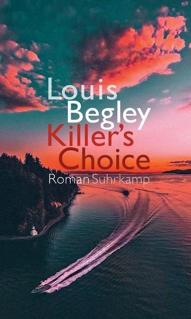 Begley, Louis: Killer's Choice