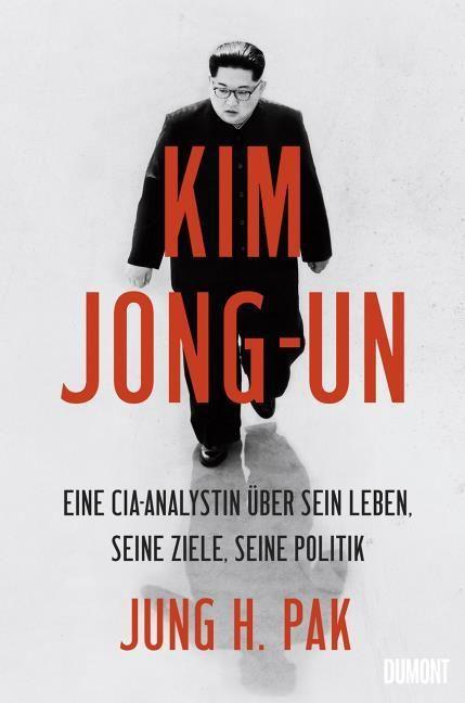 Pak, Jung H: Kim Jong-un