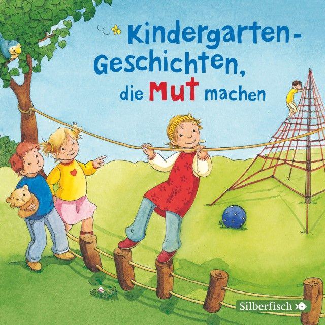 diverse: Kindergarten-Geschichten, die Mut machen