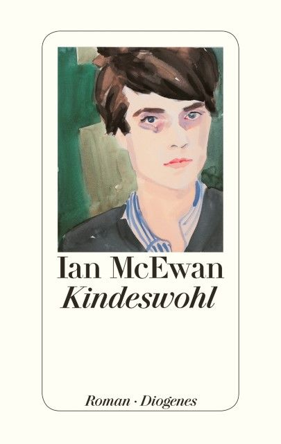 McEwan, Ian: Kindeswohl