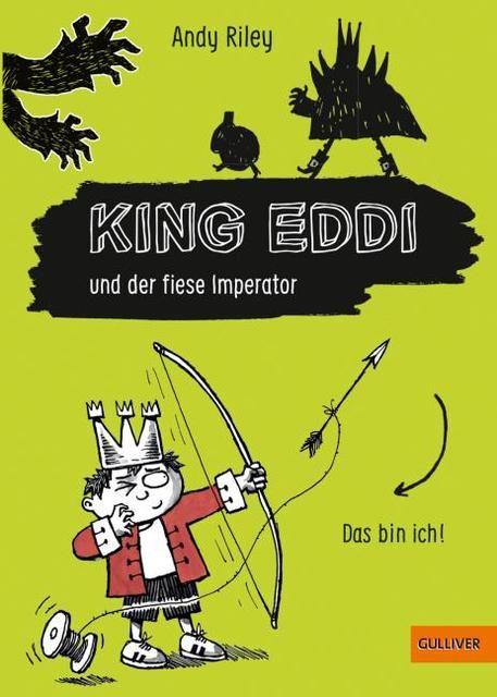 Riley, Andy: King Eddi und der fiese Imperator