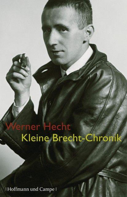 Brecht, Bertolt: Kleine Brecht-Chronik 1898-1956