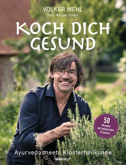 Mehl, Volker: Koch dich gesund