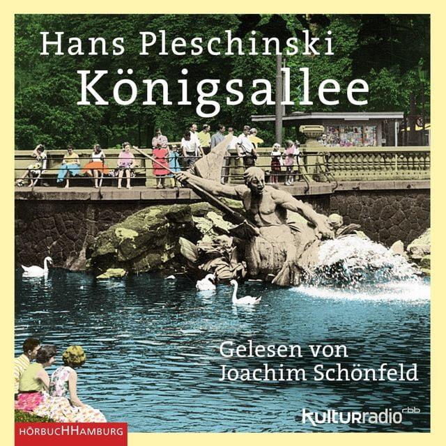 Pleschinski, Hans: Königsallee