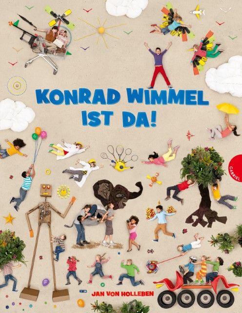 Holleben, Jan von: Konrad Wimmel ist da!