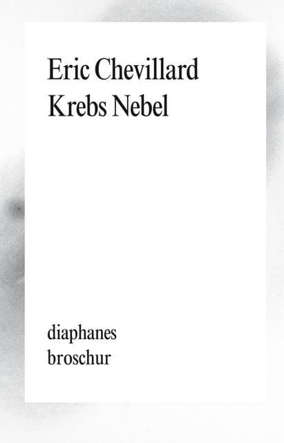 Chevillard, Éric: Krebs Nebel