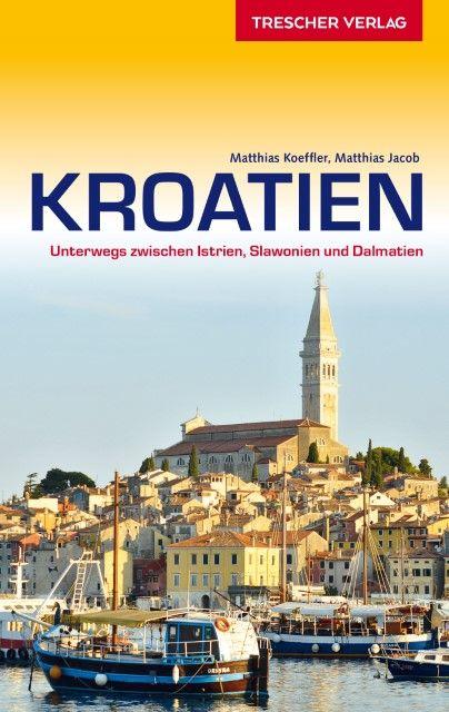 Koeffler, Matthias/Jacob, Matthias: Kroatien