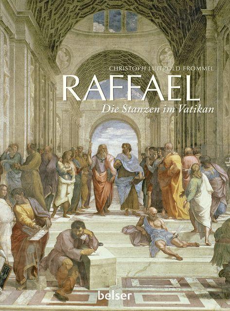 Frommel, Christoph Luitpold: Raffael